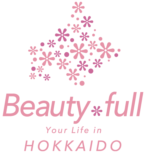 Beauty*full Your Life in HOKKAIDO